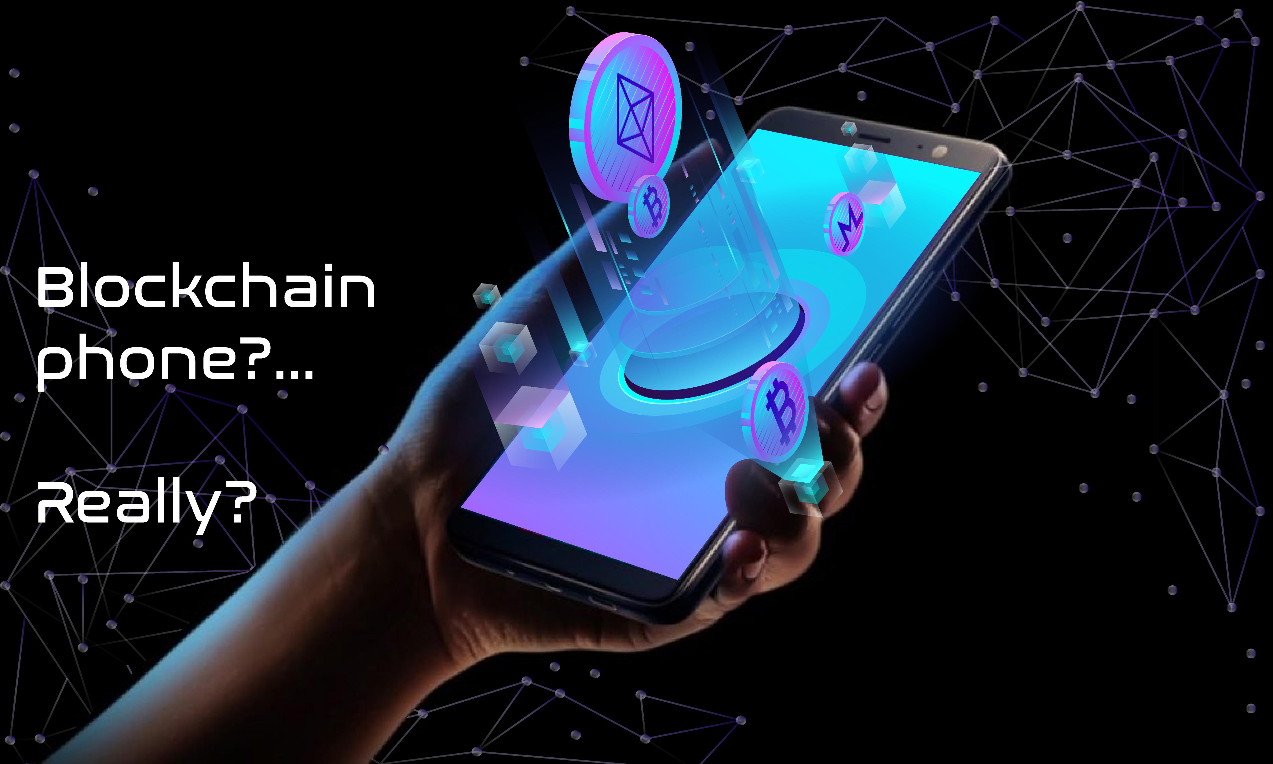 A Blockchain Phone?